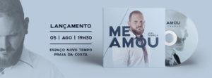 """Joel França lança seu primeiro CD """"Me Amou"""" em Vila Velha – ES"""